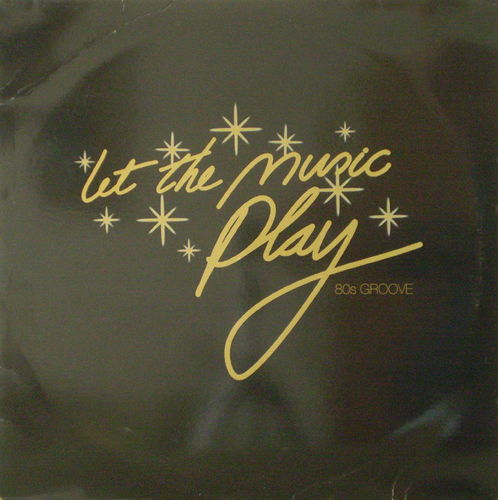 Various Artists - Let the Music Play 80s Groove