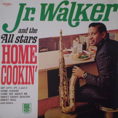 Jr. Walker and the All Stars - Home Cookin'