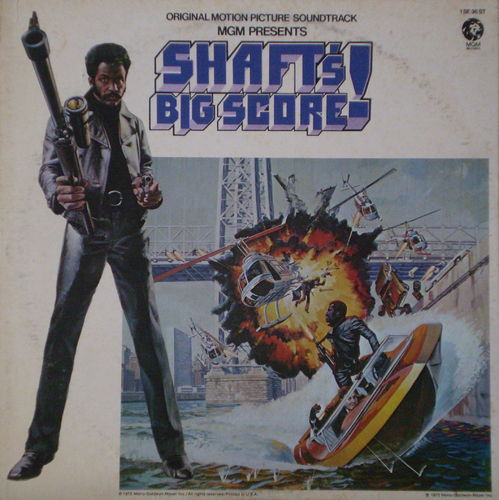 Gordon Parks - Shaft's Big Score! (Original Motion Picture Soundtrack)