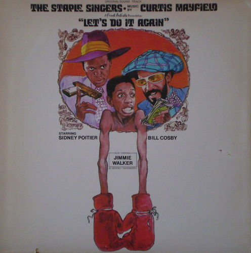 The Staple Singers and Curtis Mayfield - Let's Do It Again (Original Sound Track)