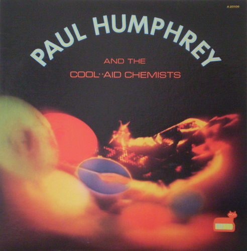 Paul Humphrey - Paul Humphrey and the Cool Aid Chemists