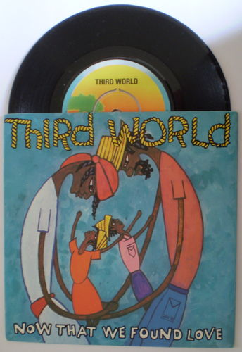 Third World - Now That We've Found Love