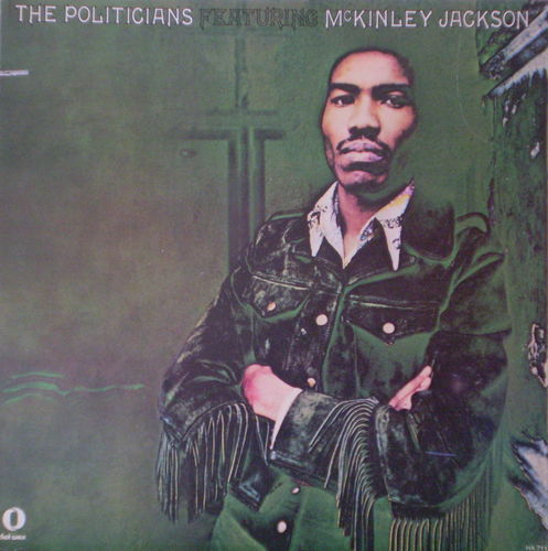 The Politicians - The Politicians featuring McKinley Jackson