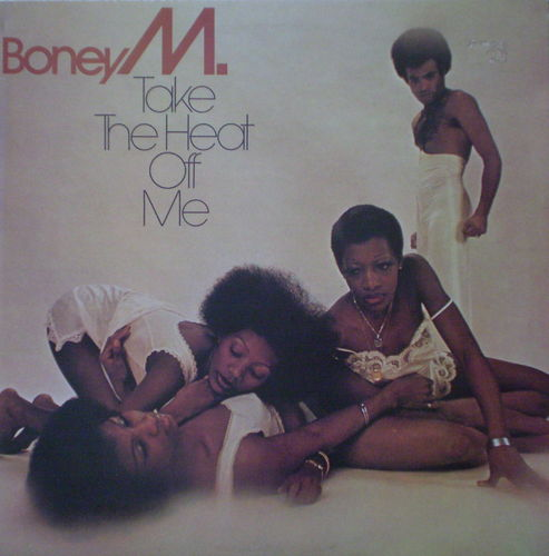 Boney M - Take the Heat Off Me