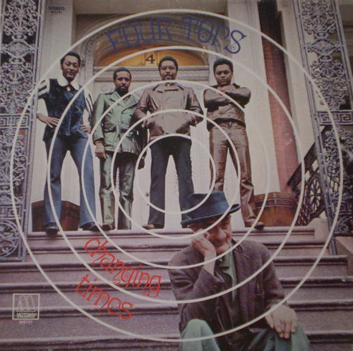 Four Tops - Changing Times