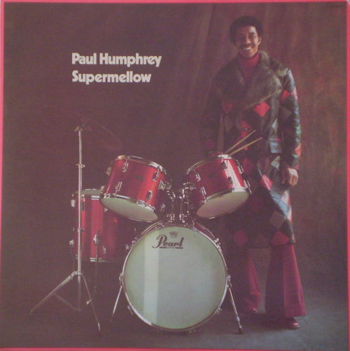 Paul Humphrey - Supermellow