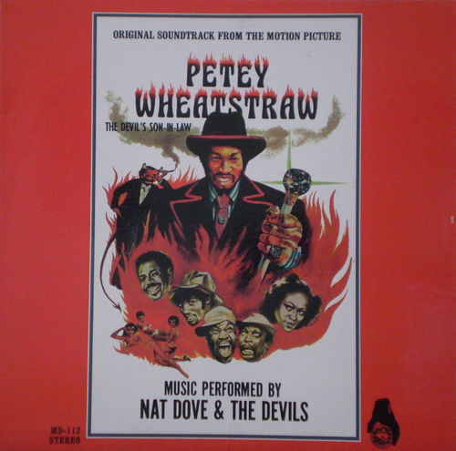 Nat Dove & the Devils - Petey Wheatstraw (Original Soundtrack From the Motion Picture)