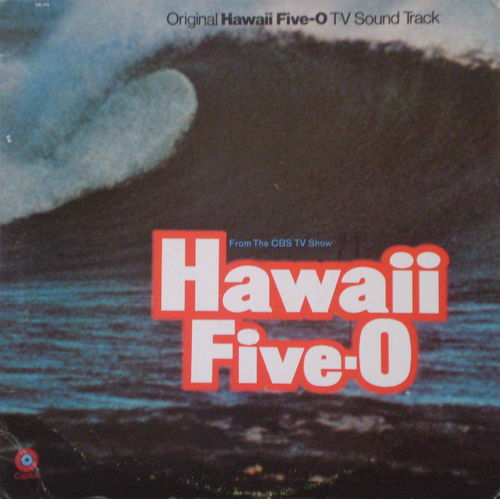 Morton Stevens - Hawaii Five-O (Original TV Sound Track)