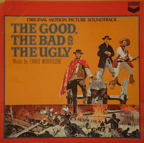 Ennio Morricone - The Good, the Bad and the Ugly (Original Motion Picture Soundtrack)